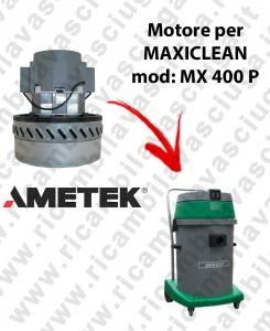 MX 400 P MOTEUR AMETEK aspiration pour aspirateur et aspirateur à eau MAXICLEAN