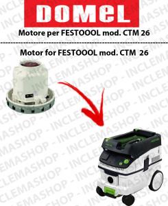 CTM 26 Saugmotor DOMEL für Staubsauger FESTOOL