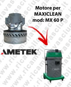 MX 60 P MOTEUR AMETEK aspiration pour aspirateur et aspirateur à eau MAXICLEAN