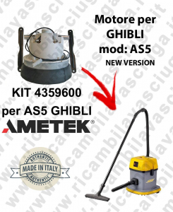 4359600 KIT MOTEUR AMETEK aspiration pour aspirateur pour GHIBLI AS5