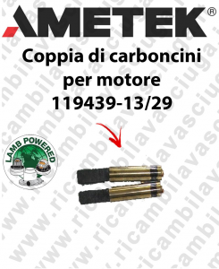 119439-13/29 Paar Motorbürsten für motor Lamb Ametek