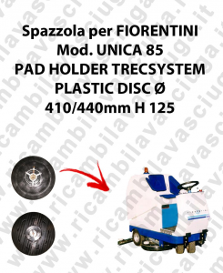 PAD HOLDER TRECSYSTEM  pour autolaveuses FIORENTINI Reference UNICA 85