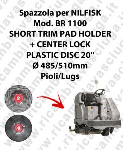 SHORT TRIM PAD HOLDER + CENTERLOCK pour autolaveuses NILFISK mod. BR 1100