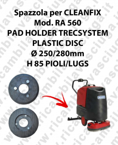PAD HOLDER TRECSYSTEM  pour autolaveuses CLEANFIX Reference RA 560
