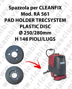 PAD HOLDER TRECSYSTEM  pour autolaveuses CLEANFIX Reference RA 561