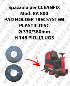 PAD HOLDER TRECSYSTEM  pour autolaveuses CLEANFIX Reference RA 800