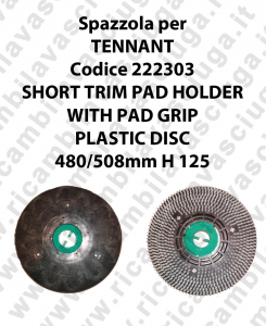 SHORT TRIM PAD HOLDER WITH PAD GRIP pour autolaveuses TENNANT code 222303