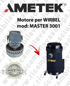 MASTER 3001 MOTEUR ASPIRATION AMETEK  pour aspirateur WIRBEL