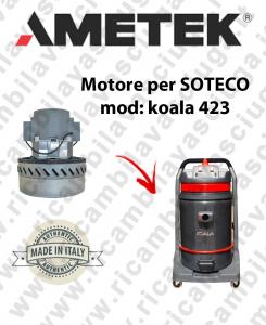 KOALA 423 MOTEUR ASPIRATION AMETEK  pour aspirateur SOTECO