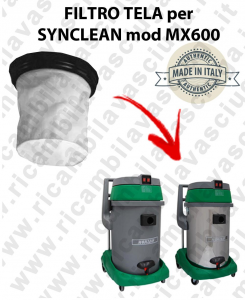 FILTRE TOILE pour aspirateur SYNCLEAN Reference MX 600