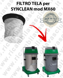 FILTRE TOILE pour aspirateur SYNCLEAN Reference MX 60