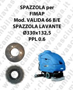 BROSSE A LAVER pour autolaveuses FIMAP Reference VALIDA 66 diamétre  330 x 132.5 PPL 0.6