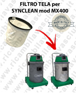 FILTRE TOILE pour aspirateur SYNCLEAN Reference MX 400