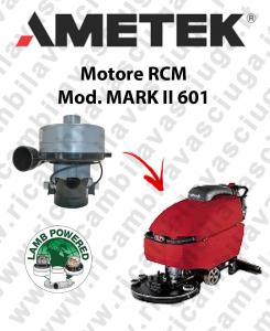 MARK II 601 MOTEUR ASPIRATION LAMB AMETEK autolaveuses RCM