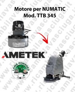 TTB 345 moteur aspiration AMETEK autolaveuses NUMATIC