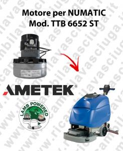 TTB 6652 ST moteur aspiration AMETEK autolaveuses NUMATIC