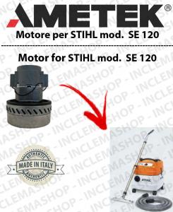SE 120 moteur aspiration AMETEK  pour aspirateurs e aspirateur à eau STIHL