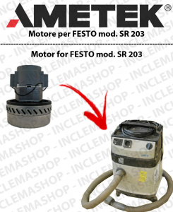 SR 203  moteur aspiration AMETEK  pour aspirateurs FESTO