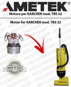 TBS 32 AMETEK Vacuum motor for carpet sweeper KARCHER