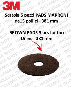 Disques Pad 3M 5 piéces marron 15 pouces 381 mm, pour autolaveuses e monobrosse