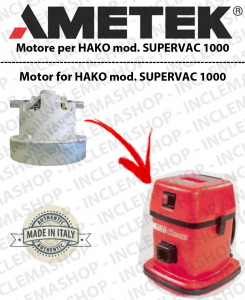 SUPER VAC 100 MOTEUR AMETEK aspiration pour aspirateurs HAKO