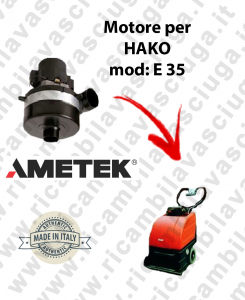 E 35 AMETEK Vacuum motor for scrubber dryer HAKO