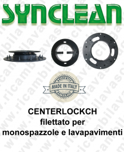CENTERLOCKCH filettato for single disc e scrubber dryer