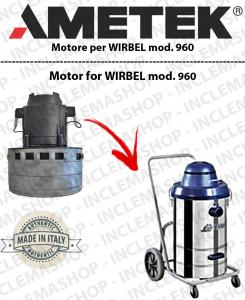 960 Motore aspirazione  AMETEK ITALIA per aspirapolvere WIRBEL