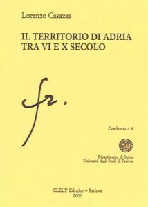 Il territorio di Adria tra VI e X secolo