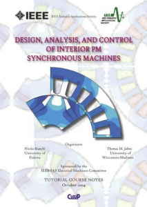 Design, analysis, and control of interior pm synchronous machines