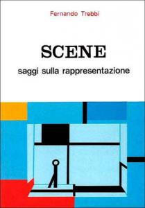 Scene. Saggi sulla rappresentazione