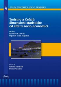 Turismo a Cefalù: dimensioni statistiche ed effetti socio-economici