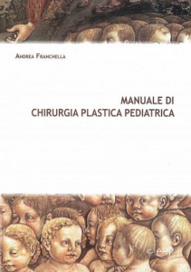 Manuale di chirurgia plastica pediatrica