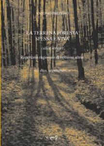 La terrena foresta spessa e viva