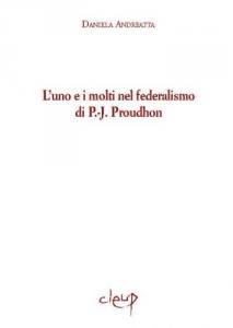 L´uno e i molti nel federalismo di P.-J. Proudhon