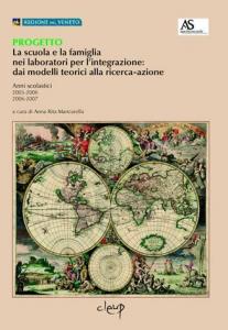 Progetto-La scuola e la famiglia nei laboratori per l´integrazione: dai modelli teorici alla ricerca-azione.
