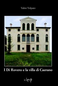 I Di Rovero e la villa di Caerano