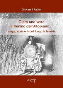 C´era una volta il Trenino dell´Altopiano