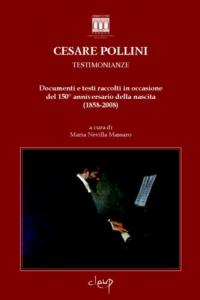 Cesare Pollini - Testimonianze