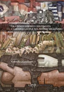 Tra innovazioni e continuità.  L'America Latina nel nuovo millennio