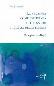 La filosofia come esperienza del pensiero e scienza della libertà