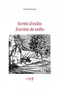 Scritti d'esilio/ Escritos de exilio