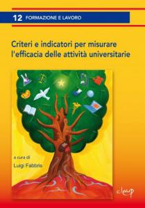 Criteri e indicatori per misurare l´efficacia delle attività universitarie