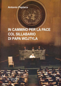 In cammino per la pace col sillabario di Papa Wojtyla