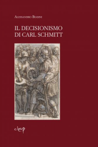 Il decisionismo di Carl Schmitt