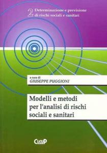 Modelli e metodi per l'analisi di rischi sociali e sanitari
