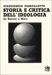 Storia e critica dell'ideologia da Bacone e Marx
