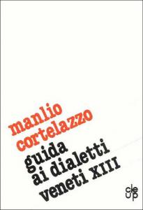 Guida ai dialetti veneti - XIII