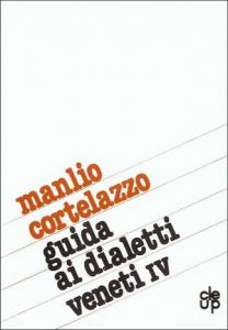 Guida ai dialetti veneti - IV