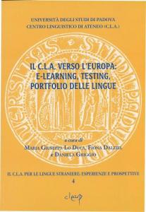 Il C.L.A. verso l´Europa: E-learning, testing. portfolio delle lingue